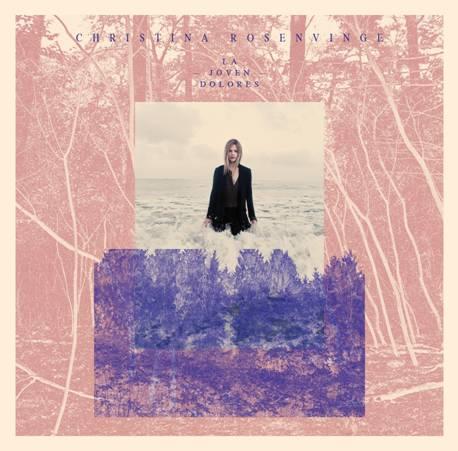 Portada del disco 'La Joven Dolores', de Christina Rosenvinge